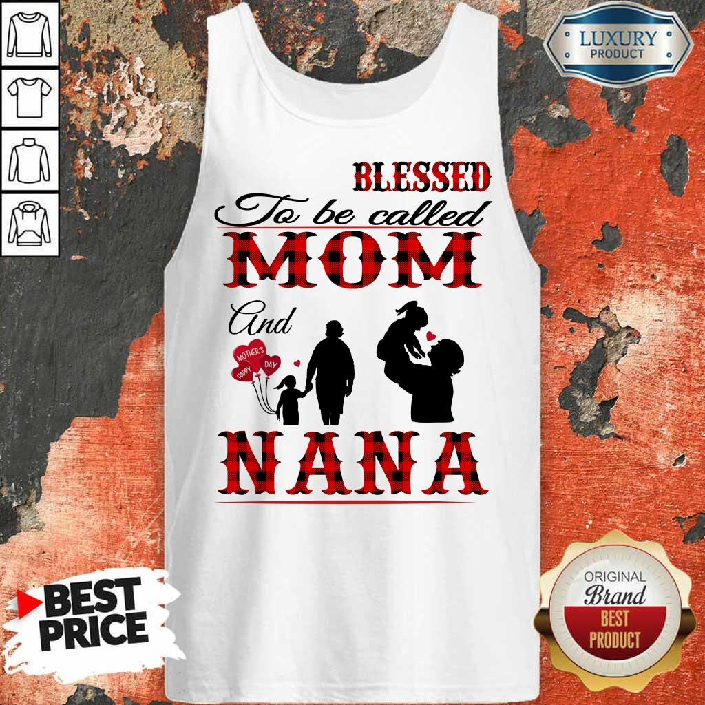 Blessed To Be Called Mom And Nana Tank Top