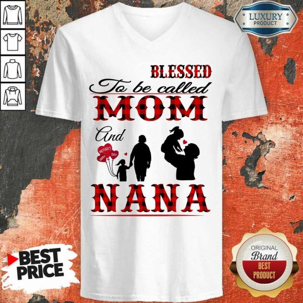Blessed To Be Called Mom And Nana V-Neck