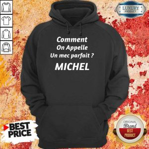 Comment On Appelle Michel Hoodie