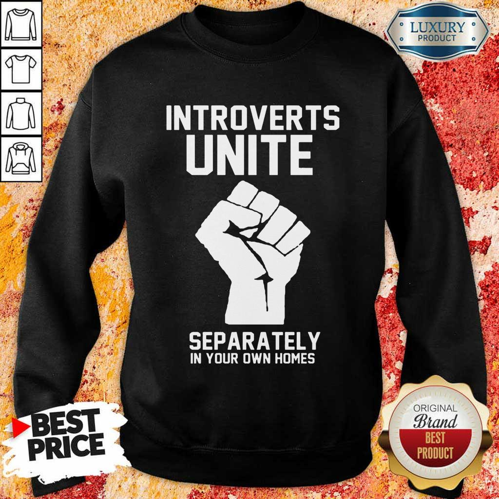 Hand Introverts Unite Separately Own Homes Sweatshirt
