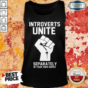 Hand Introverts Unite Separately Own Homes Tank Top