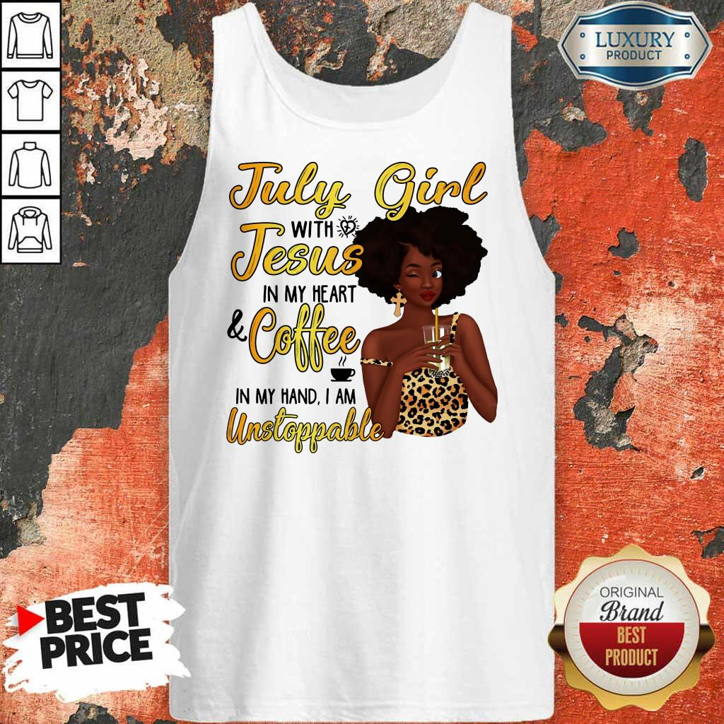 July Girl Jesus Coffee Unstoppable Tank Top
