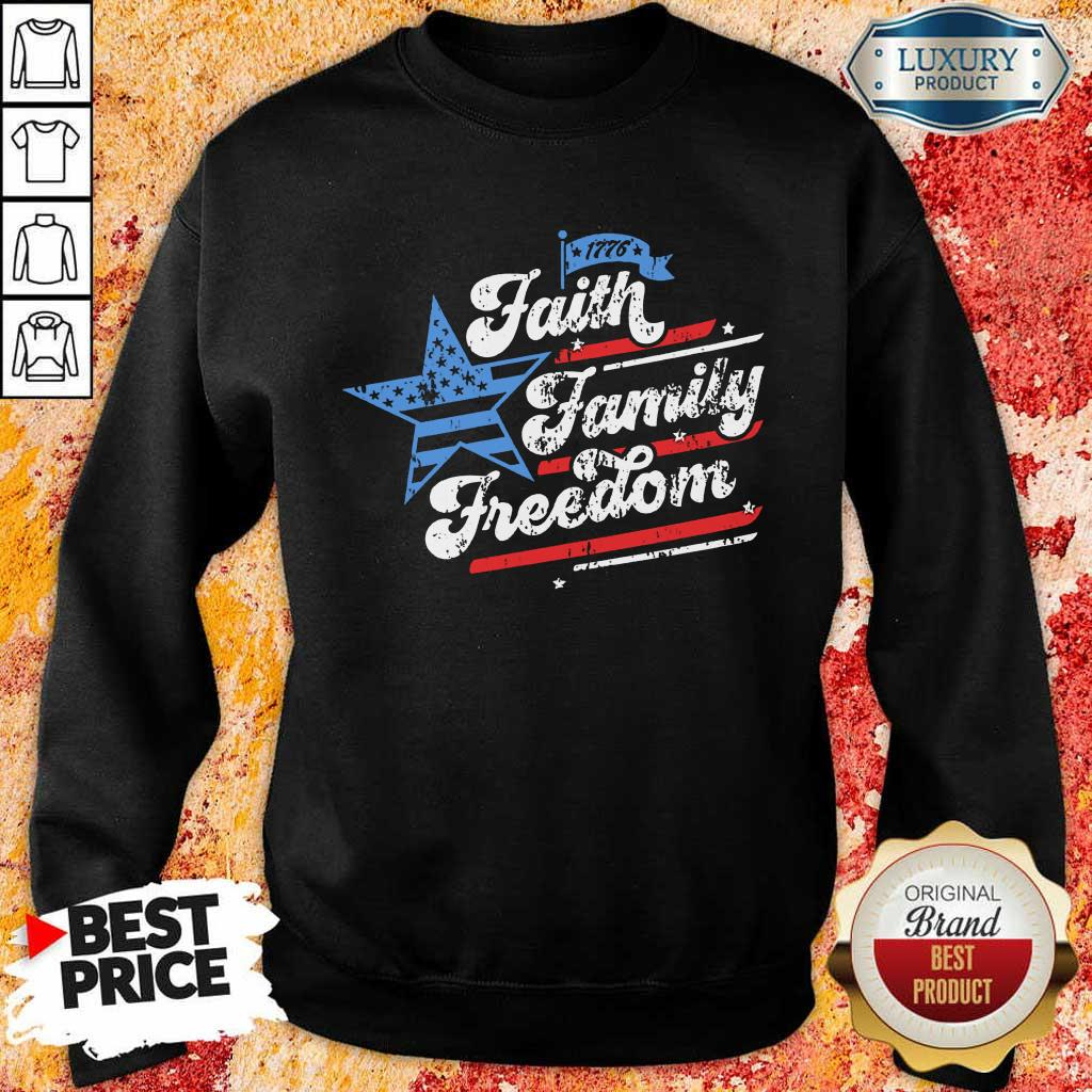Patriotic Mom Faith Family Freedom Quote Fourth Of July 4th Sweatshirt