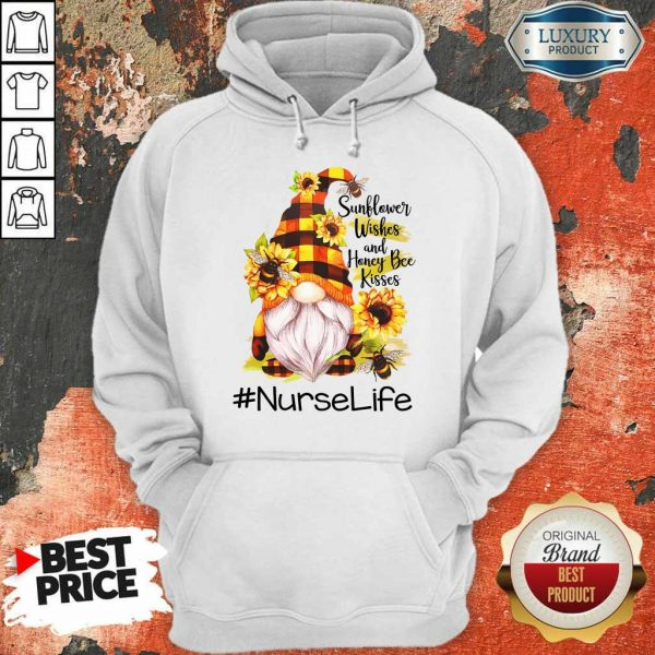 Sunflower Wished And Honey Bee Kisses Nurse Life Hoodie
