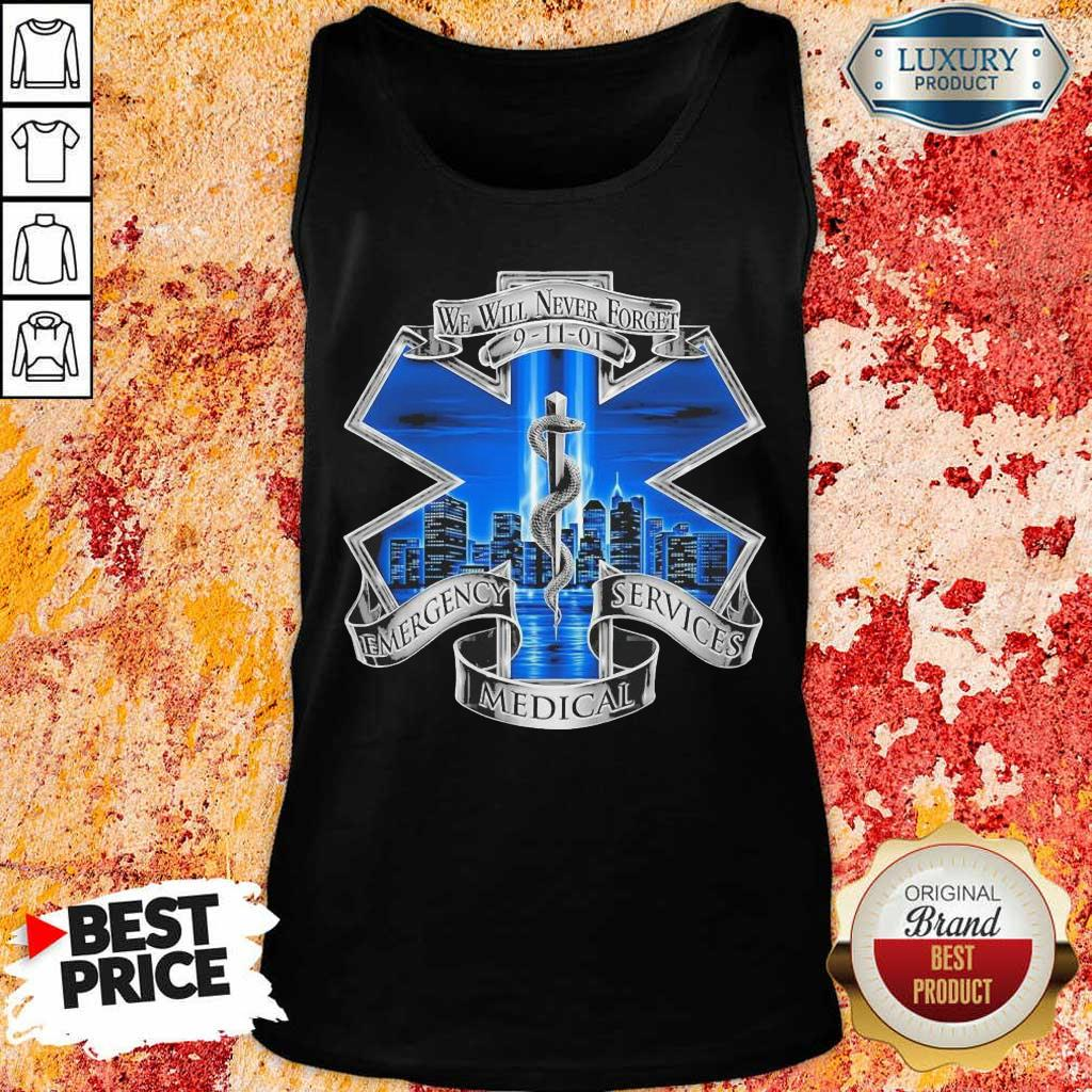We Will Never Forget Emergency Services Medical Tank Top